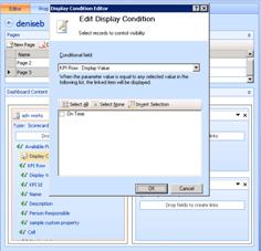 In Dashboard Designer, you use the Display Condition Editor dialog box to configure a link between a scorecard KPI and analytic report.