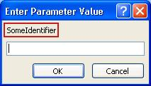 "Shows an example of an unexpected Enter Parameter Value dialog box, with a pink outline around the identifier label ""SomeIdentifier"", a field in which to enter a value, and  OK and Cancel buttons."