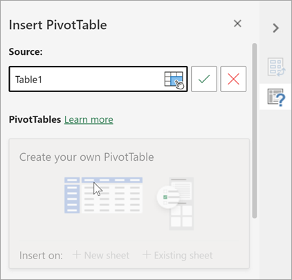 Insert PivotTable pane asking for a table or range to use as a Source and allowing you to change the Destination.