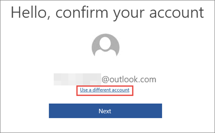 "Shows the ""Use a different account"" link on the ""Confirm your account"" page"