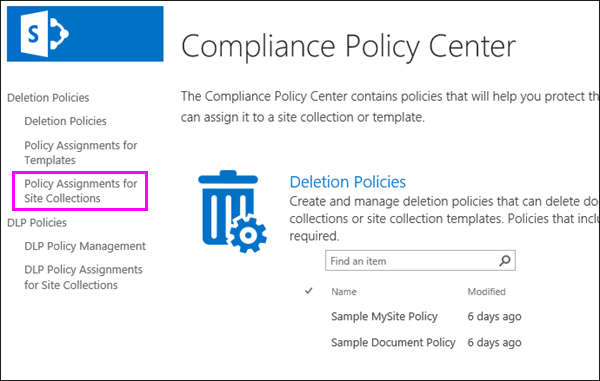 Policy Assignments for Site Collections link