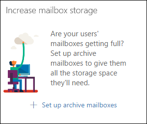 Screenshot of the 'Increase mailbox storage' widget in the Security & Compliance Center