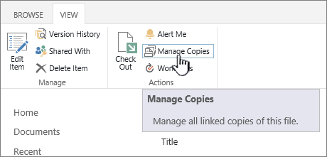 Manage copies on the source ribbon