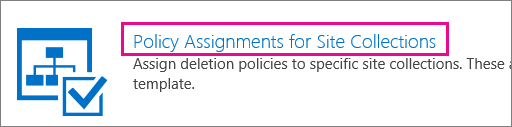 Policy Assignments for Site Collections option