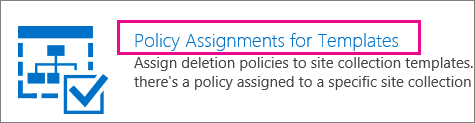 Policy Assignments for Templates option