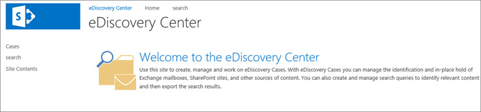 eDiscovery center welcome page