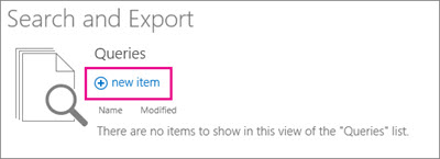 Search and Export with new item option highlighted