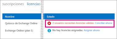 La página Licencias en la columna Estado dice que 2 usuarios necesitan licencias válidas. Reconciliar ahora