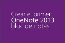 Crear el primer bloc de notas de OneNote 2013