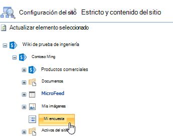 En la ventana Administrador del sitio, haga clic en encuesta en la barra de inicio rápido