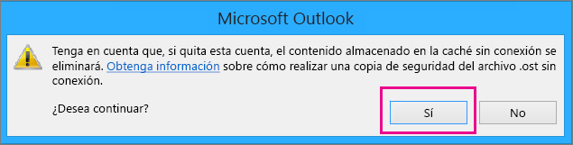 Cuando quita su cuenta de Gmail desde Outlook, haga clic en Sí en la advertencia sobre la memoria caché sin conexión que se elimina.