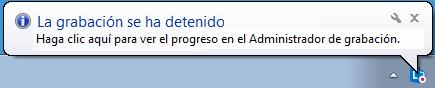 Captura de pantalla de un mensaje sobre el botón de grabación que indica que la grabación se ha detenido