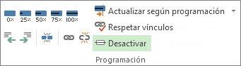 Botón Desactivar del grupo Programación de la pestaña Tarea.