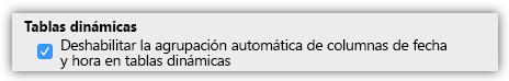 Captura de pantalla de la opción de Tablas dinámicas para deshabilitar la agrupación automática de las columnas de fecha y hora.