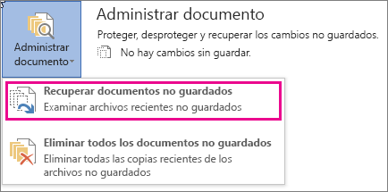 Recuperar documentos sin guardar en Office 2016