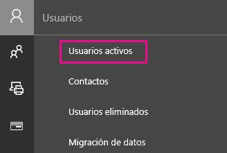 En el Centro de administración, seleccione Usuarios y, a continuación, Usuarios activos.