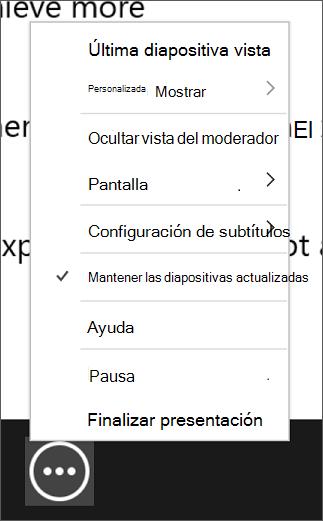 El menú Más opciones de la presentación con diapositivas en la vista Moderador.