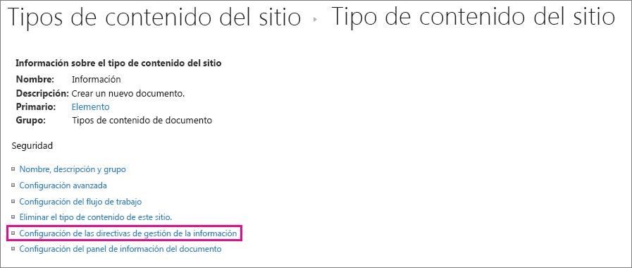 Vínculo a la directiva de administración de información de la página de configuración para un tipo de contenido de sitio
