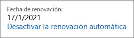 Vínculo para desactivar la renovación automática de una suscripción a Office 365 Hogar.