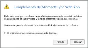 Lync Web Acces -- confiar siempre en el dominio del complemento, o permitir únicamente para esta sesión