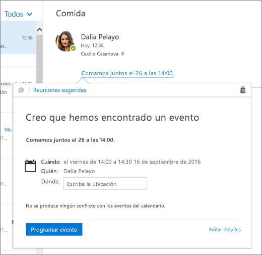 Captura de pantalla de un mensaje de correo electrónico con texto sobre una reunión y la tarjeta de Reuniones sugeridas con los detalles de la reunión y opciones para programar el evento y editar los detalles.