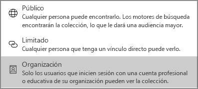 Para la visibilidad del contenido, seleccione Público, Limitado u Organización.