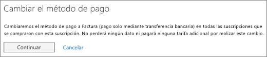 La notificación que se muestra al cambiar del pago mediante tarjeta de crédito o cuenta bancaria al pago mediante factura.