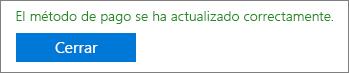"""Captura de pantalla que muestra el mensaje de confirmación: """"El método de pago se ha actualizado correctamente""""."""