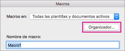 Haga clic en Organizador para copiar, eliminar y cambiar el nombre de las macros.