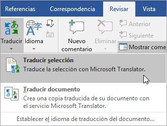 Con la opción de selección de traducir en la pestaña revisar