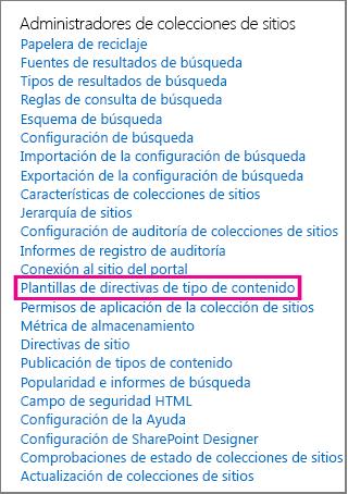 Vínculo Plantilla de directiva de tipo de contenido en la página Configuración del sitio