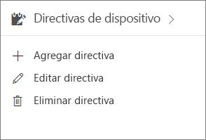 Tarjeta Directivas de dispositivo en el centro de administración.