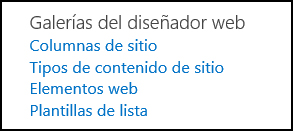 Las opciones de Galerías de diseñador web de la página Configuración del sitio de SharePoint Online