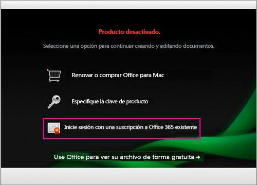 En la ventana Producto desactivado, seleccione Iniciar sesión en una suscripción existente de Office 365