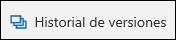 El botón Historial de versiones en la cinta de opciones de OneDrive