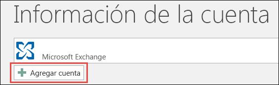 Agregar cuenta a Outlook 2016
