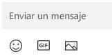 Debajo del cuadro de mensaje hay botones para insertar emojis, un GIF o una imagen.