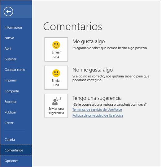 Haga clic en Archivo > Comentarios para ofrecer comentarios o sugerencias sobre Microsoft Word