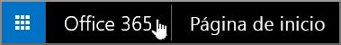 Botón para ir a la página de inicio de Office 365