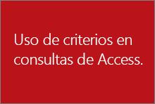 Uso de criterios en las consultas de Access