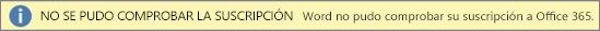 """Captura de pantalla de la barra de advertencia """"No se pudo verificar la suscripción"""""""