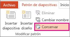 Opción Conservar en la pestaña Patrón de diapositivas