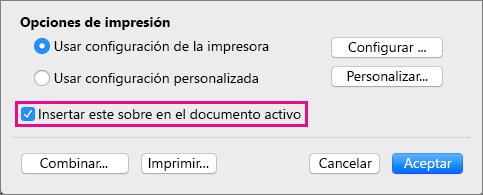 Para incluir este sobre como parte del documento actual, seleccione Insertar este sobre en el documento activo.