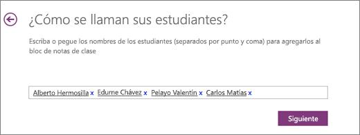 Escriba los nombres de los alumnos y seleccione Siguiente.
