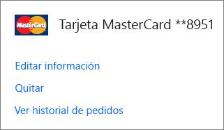 La página Opciones de pago que muestra los vínculos Editar información, Quitar y Ver historial de pedidos para una tarjeta de crédito.