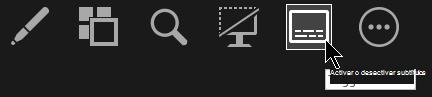 El botón Alternar subtítulos en la vista Moderador