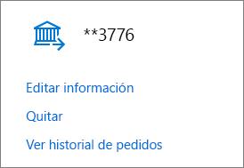 La página Opciones de pago que muestra los vínculos Editar información, Quitar y Ver historial de pedidos para una cuenta bancaria.
