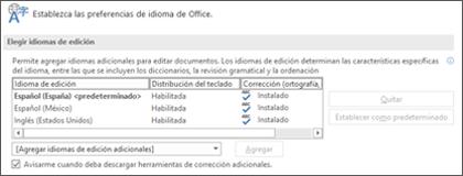 El cuadro de diálogo en el que puede agregar, seleccionar o quitar el idioma que usa Office para las herramientas de edición y corrección.