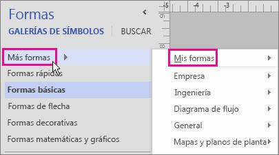 Haga clic en Más formas y, a continuación, elija Mis formas para que se muestren sus galerías de símbolos.