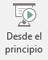 Este botón inicia una presentación con diapositivas, empezando desde la primera diapositiva de la presentación.